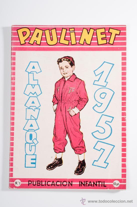 ALMANAQUE PAULINET Nº 1, PUBLICACIÓN INFANTIL, AÑO 1951 (Tebeos y Cómics - Números 1)