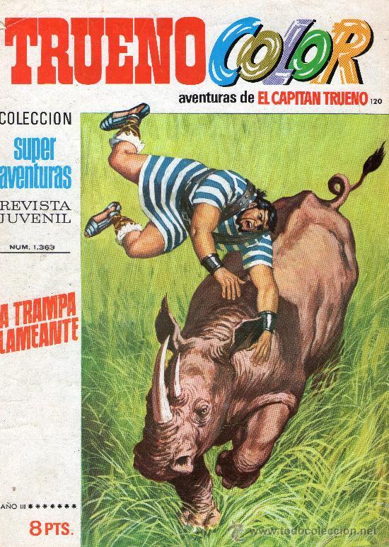 TRUENO COLOR Nº 120 - AÑO III - SUPERAVENTURAS Nº 1.363 - EDITORIAL BRUGUERA - AÑO 1971. (Tebeos y Cómics - Números 1)
