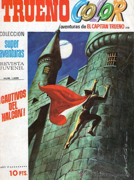 TRUENO COLOR Nº 218 - AÑO VI - SUPERAVENTURAS Nº 1.559 - EDITORIAL BRUGUERA - AÑO 1973. (Tebeos y Cómics - Números 1)