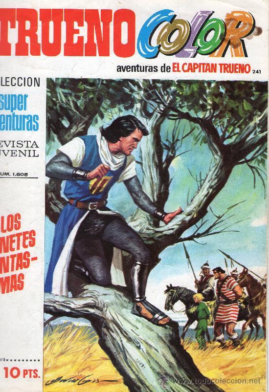 TRUENO COLOR Nº 241 - AÑO VII - SUPERAVENTURAS Nº 1.605 - EDITORIAL BRUGUERA - AÑO 1974. (Tebeos y Cómics - Números 1)