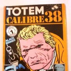 Tebeos: TOTEM CALIBRE--Nº 1 SERIE NEGRA--ORIGINAL--PARA COLECCIONISTAS. Lote 33471096