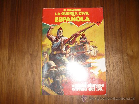 EL COMIC DE LA GUERRA CIVIL ESPAÑOLA, AQUEL CALUROSO VERANO DEL 36, 1979, ED. PLAN, Nº 1 (Tebeos y Cómics - Números 1)