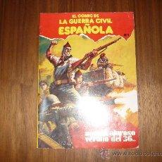 Tebeos: EL COMIC DE LA GUERRA CIVIL ESPAÑOLA, AQUEL CALUROSO VERANO DEL 36, 1979, ED. PLAN, Nº 1. Lote 34521876