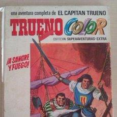 Tebeos: TRUENO COLOR EL CAPITÁN TRUENO Nº 1 ¡A SANGRE Y FUEGO! 1ª ED 1969 ED BRUGUERA. Lote 41410749