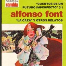 Tebeos: TEBEOS-COMICS CANDY - CUENTOS DE UN FUTURO IMPERFECTO - Nº 1 - DISTRINOVEL - 1982-ALFONSO FONT *AA99. Lote 42336573