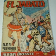Tebeos: JABATO ALBUM GIGANTE Nº 1-- ORIGINAL - IMPORTANTE LEER DESCRIPCION. Lote 45847848