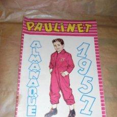 Tebeos: (M) ALMANAQUE 1957 PAULINET Nº1- 24,5X17 CM.. Lote 46680302