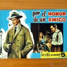 Tebeos: POLICÍA INTERNACIONAL - Nº 1 POR EL HONOR DE UN AMIGO - EDITORIAL GESTIÓN 1954. Lote 50330014