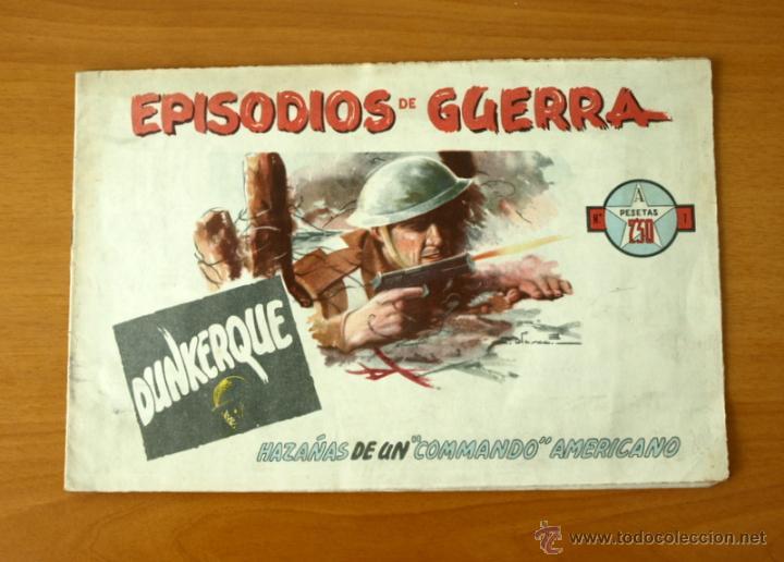 EPISODIOS DE GUERRA - Nº 1 DUNKERQUE - EDITORIAL AUGUSTA 1948 (Tebeos y Cómics - Números 1)