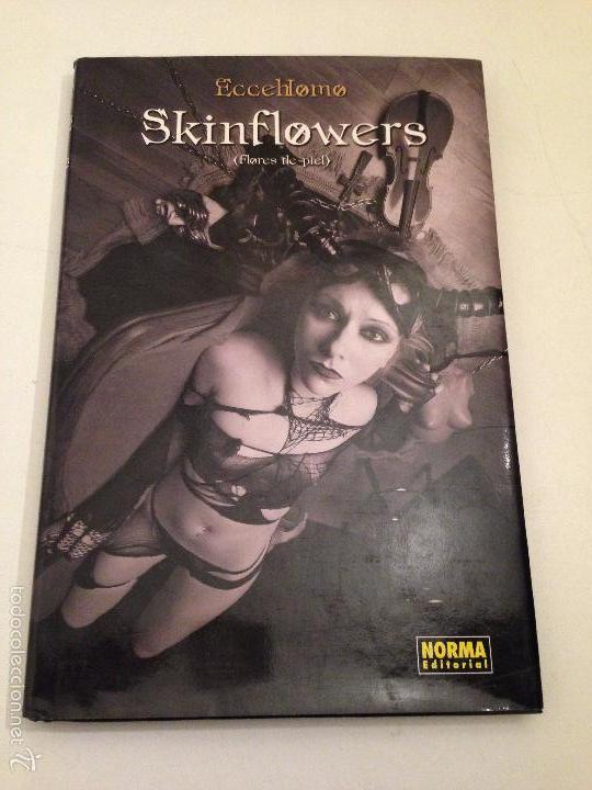 SKINFLOWERS Nº 1. FLORES DE PIEL. NORMA 2007. ECCEHOMO (Tebeos y Cómics - Números 1)