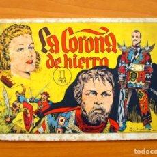 Tebeos: NOVELIZACIONES DE GRANDES PELICULAS Nº 1 LA CORONA DE HIERRO - EDITORIAL SGEL AÑOS 40. Lote 66195434