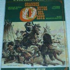 Tebeos: GRANDES MITOS DEL OESTE Nº 1 - LIQUIDACION - TOUTAIN 1987 - ORIGINAL. Lote 84524100