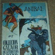 Tebeos: ANIBAL Nº 1 - GALAOR - ORIGINAL - LIQUIDACION NUMEROS UNO- LEER. Lote 86147400