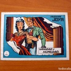Tebeos: COLECCIÓN JOYA Nº 1-VANIDAD Y HUMILDAD - IMPRENTA CASULLERAS 1958. Lote 87301792