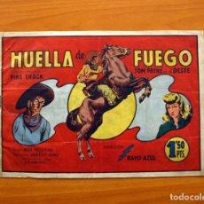 Tebeos: TOM PAYNE, Nº 1 - HUELLA DE FUEGO - EDITORIAL FIAC 1946 - TAMAÑO 22X31. Lote 98908675