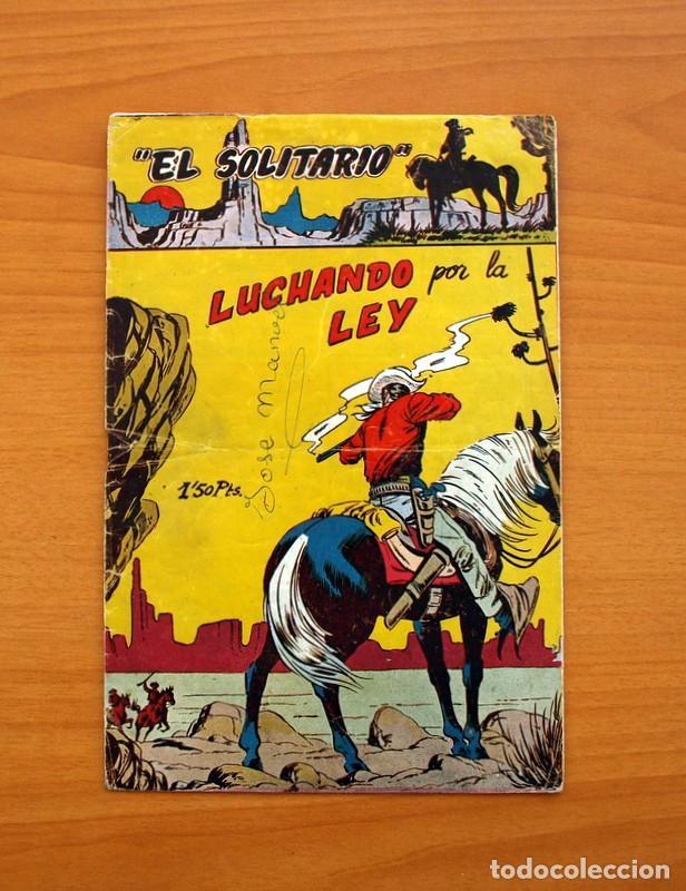 EL SOLITARIO - Nº 1, LUCHANDO POR LA LEY - EDITORIAL FERMA 1958 - TAMAÑO 24X16 (Tebeos y Cómics - Números 1)