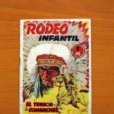 Tebeos: RODEO INFANTIL - Nº 1, EL TERROR DE LOS COMANCHES - EDITORIAL CIES 1949 - TAMAÑO 17X12. Lote 100726779