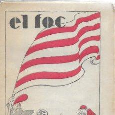 Tebeos: EL FOC. SETMANARI SATÍRIC. Nº 1. [ 1930 ]. 28X21CM. 16 P.. Lote 110144583