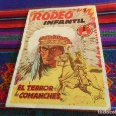 Tebeos: RODEO INFANTIL Nº 1 EL TERROR DE LOS COMANCHES. ED. CÍES 1949. MUY BUEN ESTADO Y RARO.. Lote 118922331