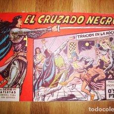 Tebeos: EL CRUZADO NEGRO. Nº 1 : TRAICIÓN EN LA NOCHE (SERIE ATLETAS). - VALENCIA : MAGA, [D.L. 1961]. Lote 122550583
