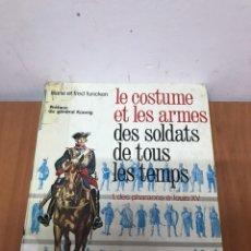Tebeos: CASTERMAN, LE COSTUME ET LES ARMES DES SOLDATS DE TOUS LES TEMPS. Lote 131079347