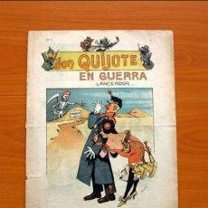 Tebeos: DON QUIJOTE, EN GUERRA LANCEADOR... Nº 1- EDITORIAL OLIVER RIGOL 1917 - TAMAÑO 33X25. Lote 121599963