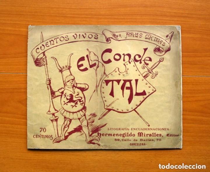 CUENTOS VIVOS Nº 1, EL CONDE TAL - DIBUJADOS POR APELES MESTRES - EDITADO POR HERMENEGILDO MIRALLES (Tebeos y Cómics - Números 1)