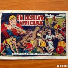 Tebeos: BRICK BRADFORD, Nº 1, EN LA SELVA AFRICANA - EDITORIAL BRUGUERA 1947 - TAMAÑO 21X31 - VER FOTOS. Lote 132071018