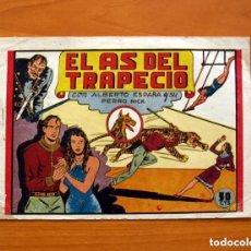 Tebeos: ALBERTO ESPAÑA Y SU PERRO NICK - Nº 1, EL AS DEL TRAPECIO - EDITORIAL VALENCIANA 1950 - TAMAÑO 17X24. Lote 132098774