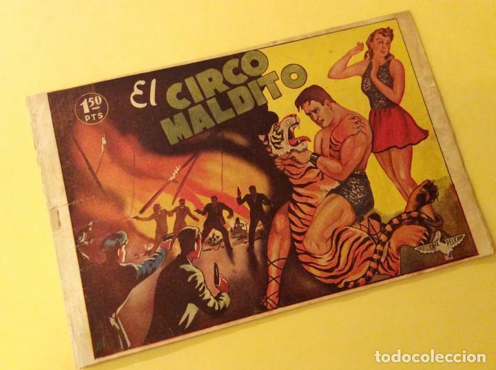 COLECCION PELICANO (MARISAL - 1944). EL CIRCO MALDITO (Tebeos y Cómics - Números 1)