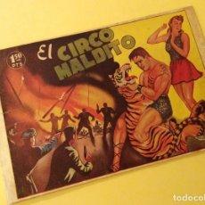 Tebeos: COLECCION PELICANO (MARISAL - 1944). EL CIRCO MALDITO. Lote 132245990
