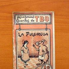 Tebeos: HISTORIAS Y CUENTOS DE TBO - Nº 1, LA PULGARCILLA - EDITORIAL BUIGAS 1919 - TAMAÑO 16X21, VER FOTOS. Lote 132716162