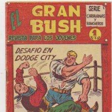 Tebeos: EL GRAN BUSH Nº 1. MAGA 1962.. Lote 134727621