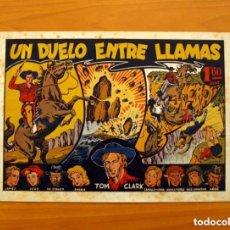 Tebeos: TOM CLARK, Nº 1, UN DUELO ENTRE LLAMAS - EDITORIAL GRAFIDEA 1944 - TAMAÑO 21'5X31 - VER FOTOS. Lote 135196022