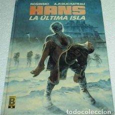 Tebeos: HANS Nº 1 LA ÚLTIMA ISLA EDIC. B 1999 TAPA DURA EN MUY BUEN ESTADO- LEER. Lote 135791322