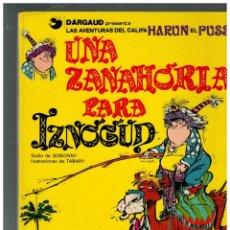 Giornalini: LAS AVENTURAS DEL CALIFA HARUN EL PUSSAH Nº 1 -UNA ZANAHORIA PARA IZNOGUD-GRIJALBO,1977.. Lote 136051342