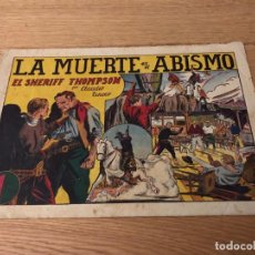 Tebeos: Nº 1 , EL SHERIFF THOMPSON, LA MUERTE EN EL ABISMO, ED HISPANO AMERICANA 1943. Lote 141262990