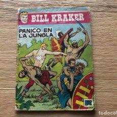 Tebeos: Nº 1 , BILL KRAKER, PÁNICO EN LA JUNGLA, ED TORAY 1958. Lote 141698982