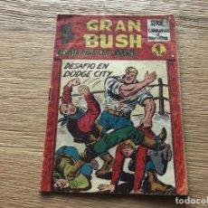 Tebeos: Nº 1 EL GRAN BUSH, DESAFÍO EN DODGE CITY, ED MAGA 1962. Lote 141703922