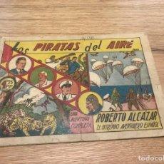 Tebeos: Nº 1 ROBERTO ALCÁZAR Y PEDRIN, LOS PIRATAS DEL AIRE, ED VALENCIANA 1941, DE 1,25!!!!. Lote 141752382
