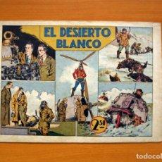 Tebeos: LAS GRANDES AVENTURAS - Nº 1 - EL DESIERTO BLANCO - EDITORIAL HISPANO AMERICANA 1942. Lote 141763542