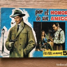 Tebeos: Nº 1, COLECCIÓN POLICIA INTERNACIONAL, POR EL HONOR DE UN AMIGO, ED GESTIÓN 1954. Lote 142226498