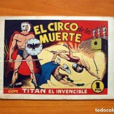 Tebeos: TITÁN EL INVENCIBLE, Nº 1, EL CIRCO DE LA MUERTE - EDITORIAL BRUGUERA 1947 - TAMAÑO 17X24'5. Lote 146223850