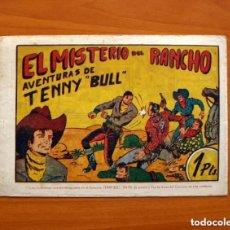 Tebeos: TENNY BULL - Nº 1, EL MISTERIO DEL RANCHO - EDICIONES REALCE 1948 - TAMAÑO 17X24'5. Lote 146247606