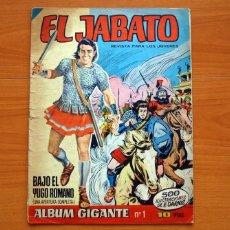 Tebeos: EL JABATO - ÁLBUM GIGANTE Nº 1, BAJO EL YUGO ROMANO - EDITORIAL BRUGUERA 1965 - TAMAÑO 33X24 CM.. Lote 146496666