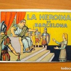 Tebeos: FIGURAS ESTELARES DE LA HUMANIDAD, Nº 1, LA HEROINA DE BARCELONA - EDITORIAL BERENGUER 1943. Lote 146894838