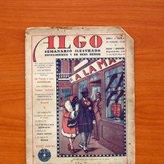 Tebeos: ALGO Nº 1 - SEMANARIO ILUSTRADO ENCICLOPEDIDO Y DE BUEN HUMOR, AÑO 1929 - TAMAÑO 30X21. Lote 154113502