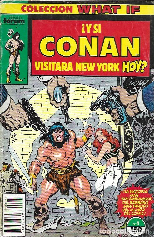 WHAT IF. FORUM 1989. Nº 1 ¿Y SI CONAN VISITARA NEW YORK HOY? (Tebeos y Cómics - Números 1)