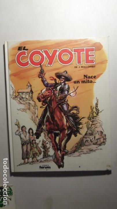 COMIC Nº1 NACE UN MITO... EL COYOTE DE J. MALLORQUI EDICIONES FORUM S.A 1983 (Tebeos y Cómics - Números 1)