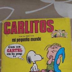 Tebeos: CARLITOS MI PEQUEÑO MUNDO Nº 1 UNO BURULAN CON EL CARTEL PEANUTS SCHULTZ. Lote 173381900